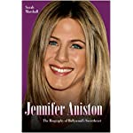 Jennifer Aniston: The Biography of Hollywood's Sweetheart book cover