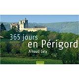 echange, troc Arnaud Galy - 365 jours en Périgord