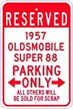 1957 57 OLDSMOBILE SUPER 88 Aluminum Parking Sign - 10 x 14 Inches