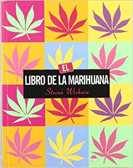 Amazon.com: El libro de la Marihuana / The Cannabis