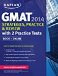 Kaplan GMAT Strategies, Practice, and...
