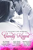 Candy Kissed: A Valentines Day Anthology