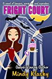 Fright Court: A Humorous Paranormal Romance