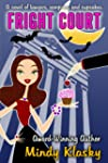 Fright Court: A Humorous Paranormal R...