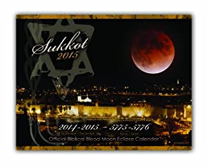 Official Biblical Blood Moon Eclipse CalendarTM
