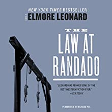 The Law at Randado | Livre audio Auteur(s) : Elmore Leonard Narrateur(s) : Richard Poe
