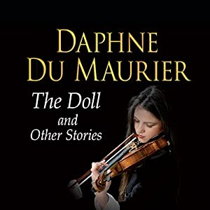 The Doll and Other Stories Audiobook