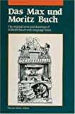 Das Max and Moritz Buch: The Original Verse and Drawings With Language Notes (0844222526) by Busch, Wilhelm