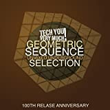 Geometric Sequence (Unmixed Underground Selection) (100th Release Anniversary) [Explicit]