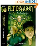The Reality Bug (Pendragon Book 4)
