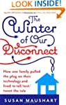 The Winter of Our Disconnect: How One...