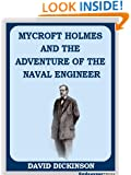 Mycroft Holmes and The Adventure of the Naval Engineer (The Adventures of Mycroft Holmes)