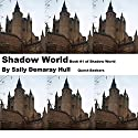 Shadow World: Shadow World Quest-Seekers, Book, 1 Audiobook by Sally Hull Narrated by Neil Holmes