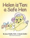 Helen is Ten: a Safe Hen