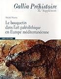 echange, troc Michel Martin - Le bouquetin dans l'art paléolithique en Europe méditerranéenne