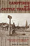 Campfires and Cattle Trails: Recollections of the Early West in the Letters of J. H. Harshman.
