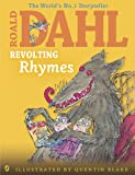Roald Dahl Revolting Rhymes (Dahl Colour Illustrated)