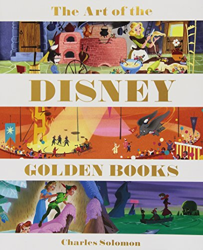 The Art of the Disney Golden Book (Welcome Books (Disney Editions))