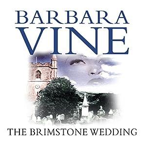 The Brimstone Wedding | [Barbara Vine]