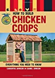 img - for How to Build Chicken Coops: Everything You Need to Know (FFA) book / textbook / text book