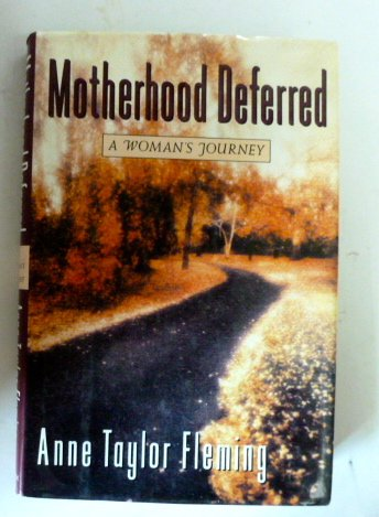 Motherhood Deferred: A Woman's Journey