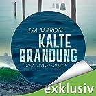 Kalte Brandung (Die Nordsee-Morde 2) Hörbuch von Isa Maron Gesprochen von: Elena Wilms
