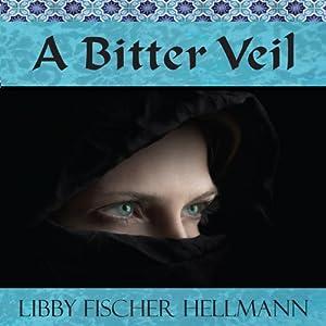 A Bitter Veil | [Libby Fischer Hellmann]