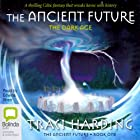 The Dark Age: The Ancient Future Trilogy, Book 1 Audiobook by Traci Harding Narrated by Edwina Wren