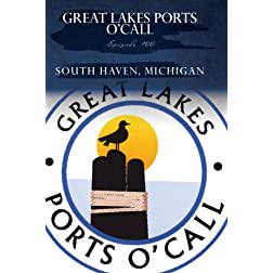 Featuring the Port of South Haven, Michigan
