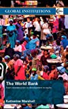 The World Bank: From Reconstruction to Development to Equity