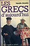 Les Grecs d'aujourd'hui (Pour voyager...