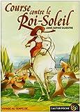 echange, troc Anne-Sophie Silvestre - Course contre le Roi-Soleil