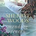 Mending Fences Audiobook by Sherryl Woods Narrated by Tanya Eby