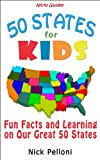 Nicks Guides - 50 States for Kids - Fun Facts and Learning on Our Great 50 States