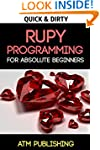 Ruby: Quick & Easy Ruby Programming F...