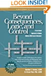 Beyond Consequences, Logic and Contro...