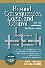 Beyond Consequences, Logic and Control: Volume 1
