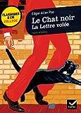 Le Chat noir, La Lettre volée: deux nouvelles à énigme de Poe