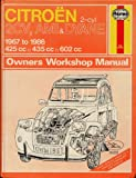 Citroen 2 Cylinder, 2CV Ami and Dyane 1967-86 Owner's Workshop Manual