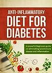 Anti Inflammatory Diet For Diabetes:...