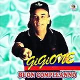 Songtexte von Gigione - Buon compleanno