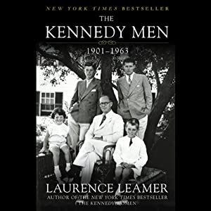 The Kennedy Men: 1901-1963 | [Laurence Leamer]