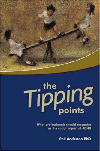 The Tipping Points: What Professionals Should Recognize as the Social Impact of ADHD
