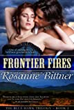 Frontier Fires (Blue Hawk Trilogy Book 2) (English Edition)