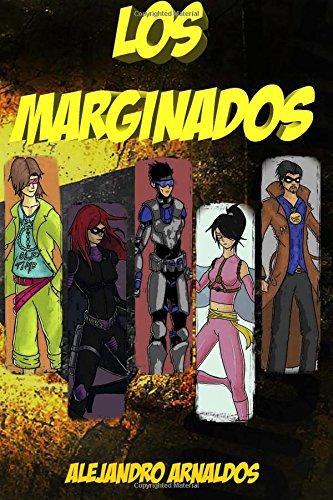 Los Marginados: Volume 1