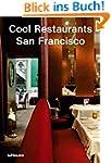 Cool Restaurants San Francisco (Cool...