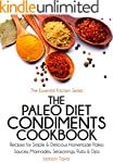 The Paleo Diet Condiments Cookbook: R...