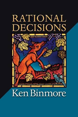 Rational Decisions (The Gorman Lectures in Economics)