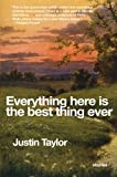 Everything here is the best thing ever (0061881813) by Taylor