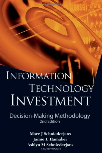 Information Technology Investment: Decision-making...